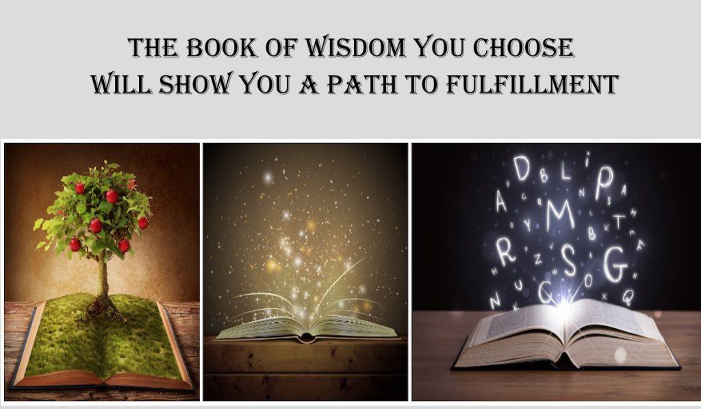 Il Libro di Saggezza che Scegli ti Mostrerà un Percorso Verso l'Adempimento