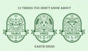 12 Cose che non Sapevi Sui Segni della Terra